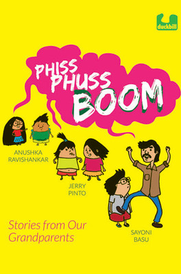 Phiss Phuss Boom : Stories from Our Grandparents